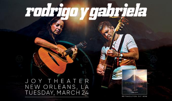 Rodrigo y Gabriela tickets at Joy Theater in New Orleans