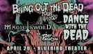 Magic Sword & Dance With the Dead - CANCELLED tickets at Bluebird Theater in Denver