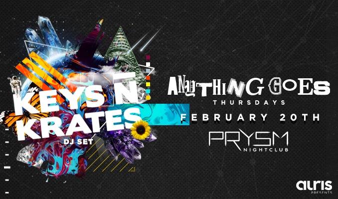 Anything Goes: Keys N Krates tickets at PRYSM Nightclub in Chicago