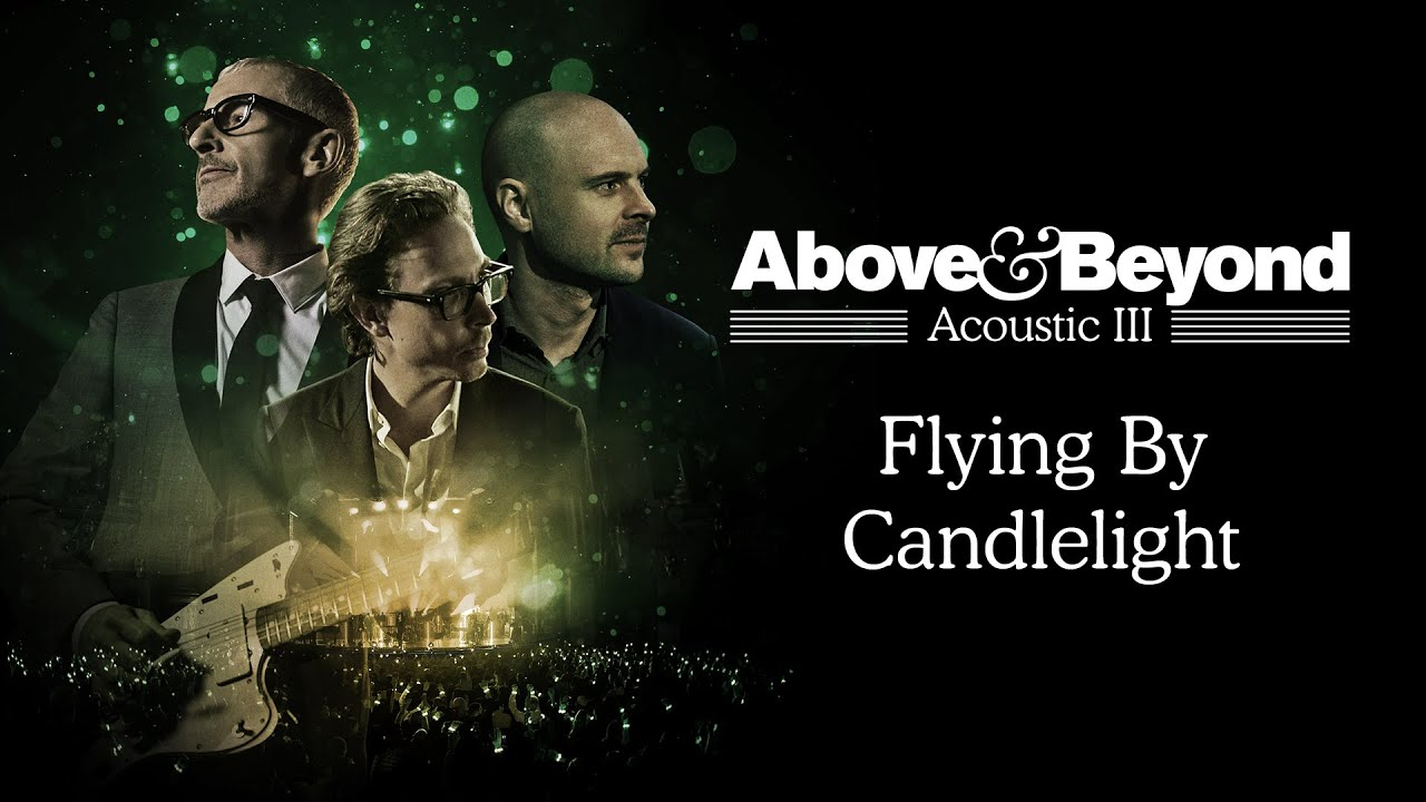Above & Beyond announces 2020 tour in support of 'Acoustic III'
