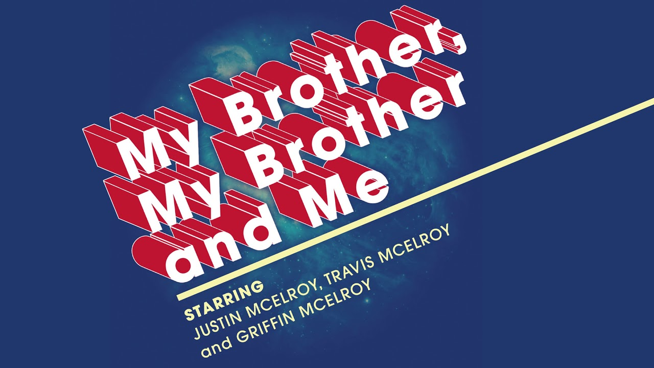 The McElroy's announce Fill Your Life With Laughter & Love Tour dates for MBMBaM & TAZ