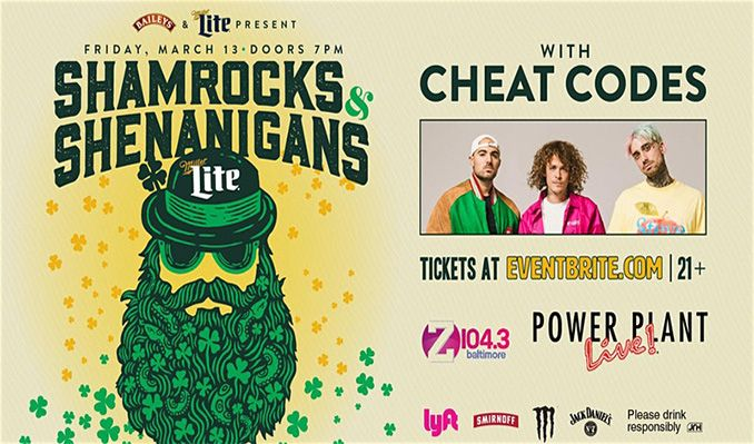 Cheat Codes @ Shamrocks & Shenanigans  tickets at Power Plant Live! in Baltimore
