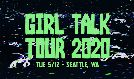 Girl Talk Tour 2020 tickets at The Showbox in Seattle