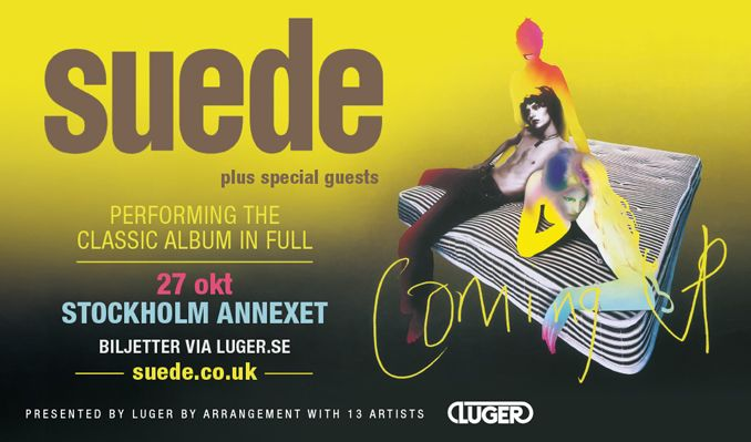 Suede tickets at ANNEXET/Stockholm Live in Stockholm