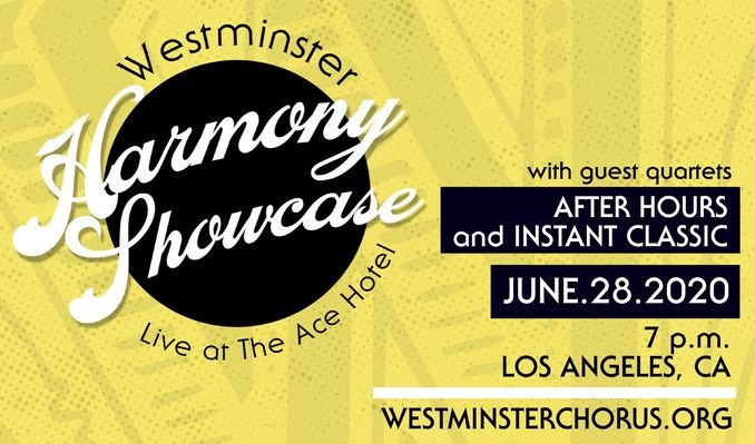 Westminster Harmony Showcase tickets at The Theatre at Ace Hotel in Los Angeles