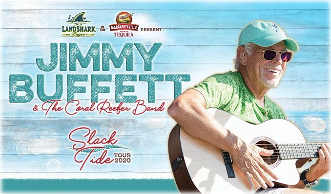 Jimmy Buffett and The Coral Reefer Band tickets