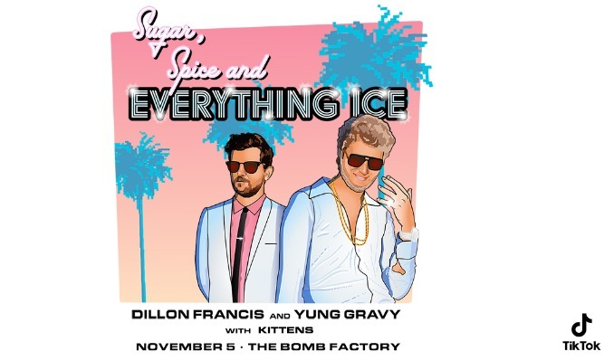 Dillon Francis x Yung Gravy tickets at The Bomb Factory in Dallas