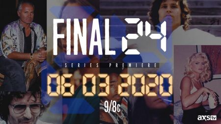 AXS TV to premiere celebrity docuseries 'Final 24' on June 3