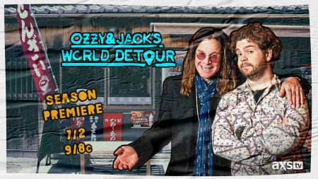 AXS TV to air all 3 seasons of 'Ozzy & Jack's World Detour beginning July 2
