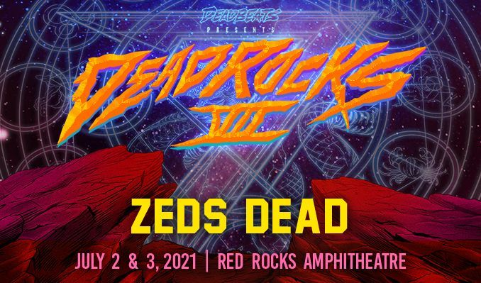 Zeds Dead 2DAY Bundle tickets at Red Rocks Amphitheatre in Morrison