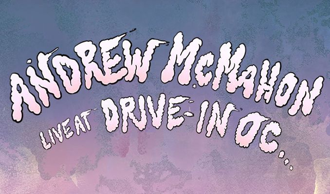 Andrew McMahon - Drive-In tickets at City National Grove of Anaheim in Anaheim