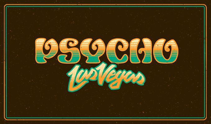 Psycho Las Vegas 2021 - 3 Day tickets at Mandalay Bay in Las Vegas