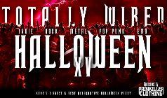 Totally Wired - Halloween Party- RESCHEDULED Fragile, Orlandimus, Rosie D, Benjii + dancers