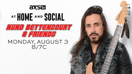 AXS TV to air All-Star 'At Home and Social with Nuno Bettencourt & Friends' on Aug. 3
