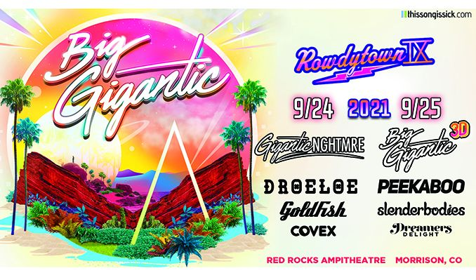 ROWDYTOWN IX 2 DAY PASS Big Gigantic tickets at Red Rocks Amphitheatre in Morrison