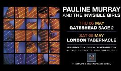 Pauline Murray and the Invisible Girls - 40th Anniversary Tour
