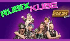 The Rubix Kube 80s Tribute