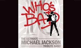 Who's Bad (Michael Jackson Tribute)